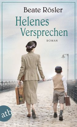 Helenes Versprechen von Rösler,  Beate