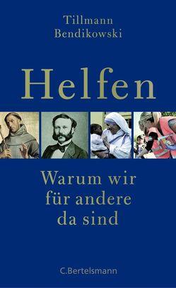 Helfen von Bendikowski,  Tillmann