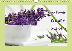 Helfende Kräuter aus dem Garten Schweizer KalendariumCH-Version (Wandkalender 2018 DIN A4 quer) von Design Fotografie by Tanja Riedel,  Avianaarts