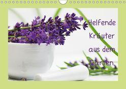 Helfende Kräuter aus dem Garten Schweizer KalendariumCH-Version (Wandkalender 2019 DIN A4 quer) von Design Fotografie by Tanja Riedel,  Avianaarts