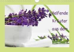 Helfende Kräuter aus dem Garten Schweizer KalendariumCH-Version (Wandkalender 2021 DIN A4 quer) von Design Fotografie by Tanja Riedel,  Avianaarts