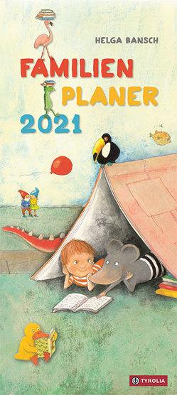 Helga Bansch Familienplaner 2021 von Bansch,  Helga