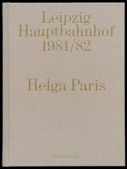 Helga Paris. Leipzig Hauptbahnhof 1978 von Paris,  Helga