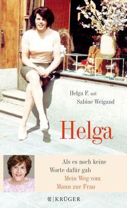 Helga von F.,  Helga, Weigand,  Sabine