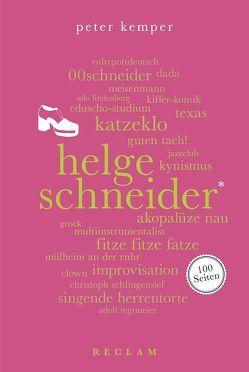 Helge Schneider. 100 Seiten von Kemper,  Peter