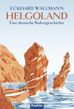 Helgoland von Wallmann,  Eckhard