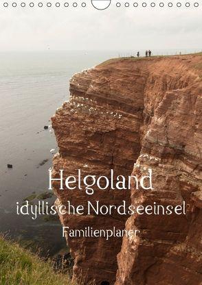 Helgoland idyllische Nordseeinsel / Familienplaner (Wandkalender 2018 DIN A4 hoch) von Potratz,  Andrea