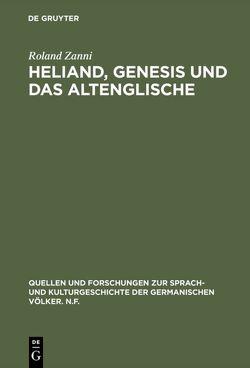 Heliand, Genesis und das Altenglische von Zanni,  Roland