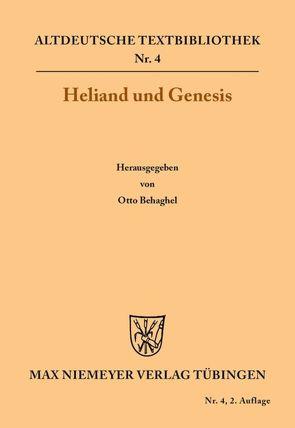 Heliand und Genesis von Behaghel,  Otto