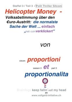 Helicopter Money – 3 von Dr. Proportioni Et Proportionalita, Sentenzio Zionalis (Géo)