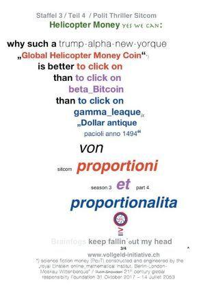 Helicopter Money – 4 von Dr. Proportioni Et Proportionalita, Sentenzio Zionalis (Géo)