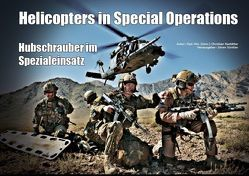 Helicopters in Special Operations von Rastätter,  Christian, Sünkler,  Sören