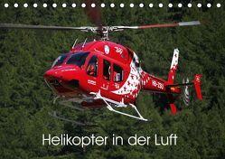 Helikopter in der Luft (Tischkalender 2019 DIN A5 quer) von Hansen,  Matthias