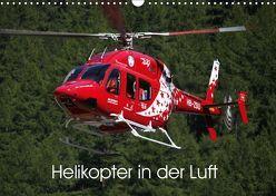 Helikopter in der Luft (Wandkalender 2019 DIN A3 quer) von Hansen,  Matthias