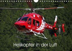 Helikopter in der Luft (Wandkalender 2019 DIN A4 quer) von Hansen,  Matthias