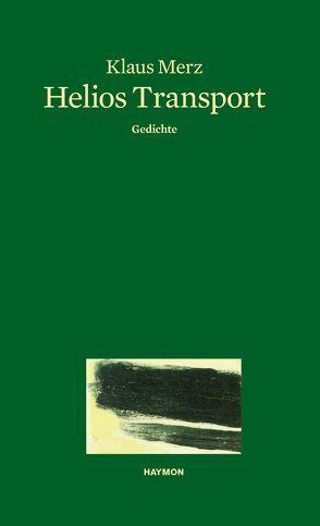 Helios Transport von Merz, Klaus