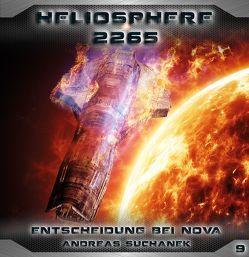 Heliosphere 2265 – Folge 9: Entscheidung bei NOVA von Suchanek,  Andreas