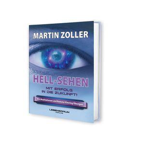 HELL-SEHEN von Zoller,  Martin