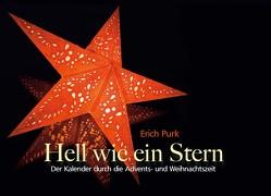 Hell wie ein Stern von Purk,  Erich