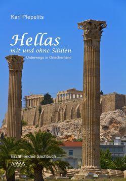 Hellas mit und ohne Säulen – Großdruck von Plepelits,  Karl