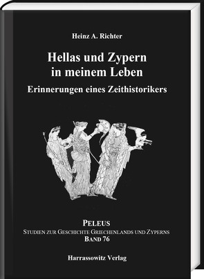 Hellas und Zypern in meinem Leben von Richter,  Heinz A.