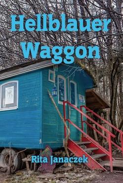 Hellblauer Waggon von Janaczek,  Rita M