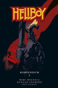 Hellboy Kompendium 3 von Mignola,  Mike
