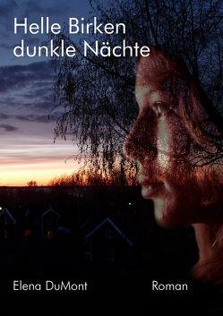Helle Birken | dunkle Nächte von DuMont,  Elena