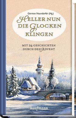 Heller nun die Glocken klingen von Neundorfer,  German