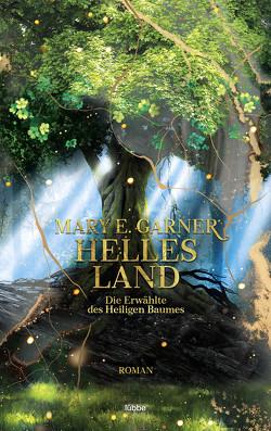 Helles Land von Garner,  Mary E.