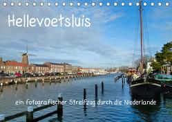 Hellevoetsluis – ein fotografischer Streifzug durch die Niederlande (Tischkalender 2019 DIN A5 quer) von Kools,  Stefanie