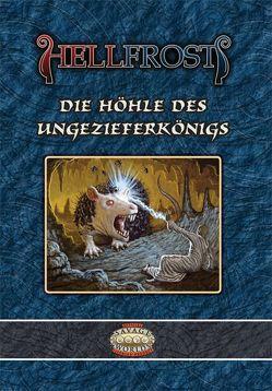 Hellfrost – Die Höhle des Ungezieferkönigs von Wade-Williams,  Paul