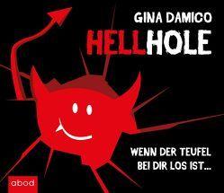 Hellhole – Wenn der Teufel bei dir los ist … von Damico,  Gina, Lühn,  Matthias
