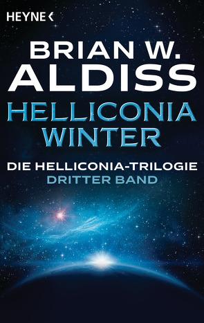 Helliconia: Winter von Aldiss,  Brian W., Brumm,  Walter