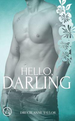 Hello, Darling von Taylor,  Drucie Anne