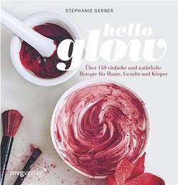 Hello Glow von Gerber,  Stephanie