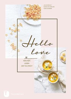 Hello Love von Cawley,  Julia, Schäper,  Vera, van Deelen,  Saskia