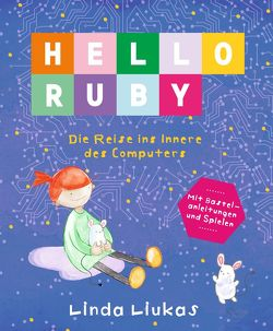 Hello Ruby von Liukas,  Linda
