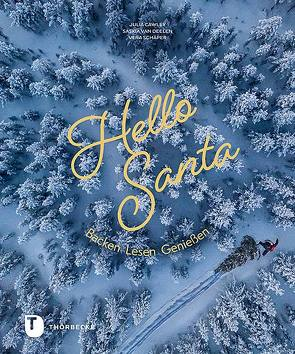 Hello Santa von Cawley,  Julia, Schäper,  Vera, van Deelen,  Saskia