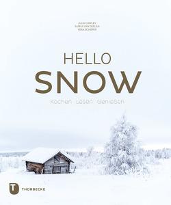 Hello Snow von Cawley,  Julia, Deelen,  Saskia van, Schäper,  Vera