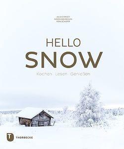 Hello Snow von Cawley,  Julia, Schäper,  Vera, van Deelen,  Saskia