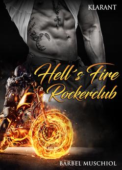 Hell`s Fire Rockerclub von Muschiol,  Bärbel