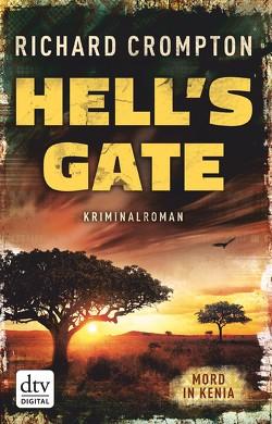 Hell's Gate Mord in Kenia von Crompton,  Richard