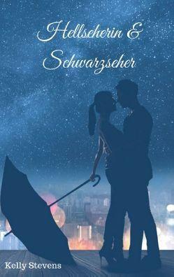 Hellseherin & Schwarzseher von Stevens,  Kelly