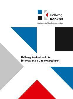 Hellweg Konkret- und die internationale Gegenwartskunst von Kunstmuseum Ahlen, Leismann,  Burkhard