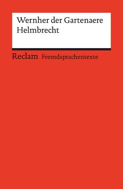 Helmbrecht von Göttert,  Karl-Heinz, Wernher der Gartenære