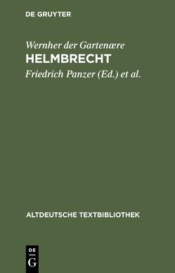 Helmbrecht von Panzer,  Friedrich, Ruh,  Kurt, Wernher der Gartenære, Ziegeler,  Hans-Joachim