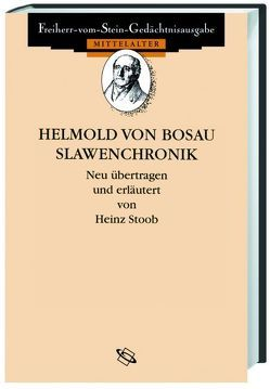 Helmold von Bosau. Slawenchronik von Scior,  Volker, Stoob,  Heinz
