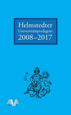 Helmstedter Universitätspredigten 2008-2017 von Sabrow,  Martin