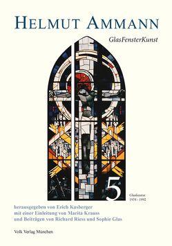 Helmut Ammann: GlasFensterKunst von Kasberger,  Erich